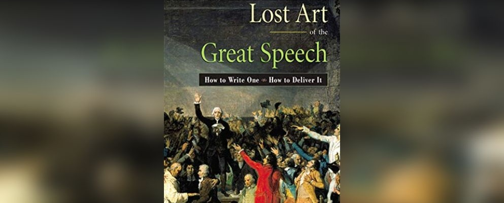 The Lost Art of Great Speech